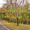 Season of change that adds value to your life